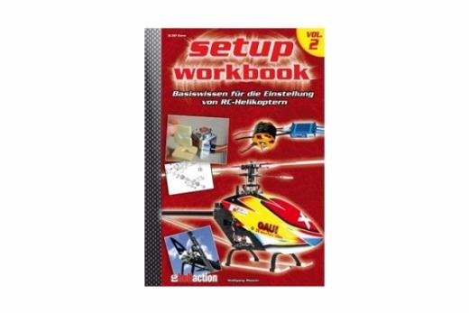 RC-Heli-Action Setup Workbook - Basiswissen zum Einstellen - Volume II