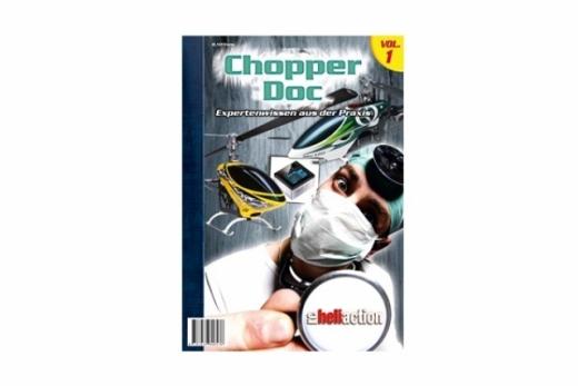 RC-Heli-Action Chopper Doc - Expertenwissen aus der Praxis - Volume I