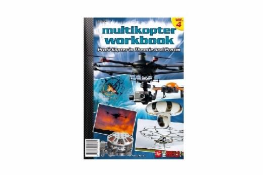 RC-Heli-Action Multicopter Workbook - Profi-Kopter in Theorie und Praxis - Volume IV