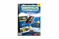 RC-Heli-Action Einsteiger Workbook - Heli fliegen leicht gemacht - Volume I