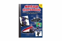 RC-Heli-Action Setup Workbook - Basiswissen zum Einstellen - Volume I