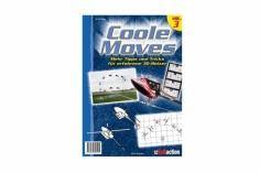 RC-Heli-Action Coole Moves - Mehr Tipps für den erfahrene 3D Piloten - Volume III